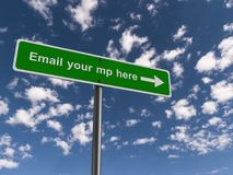Email your mp here. A green sign with the text 'Email your mp here royalty free illustration