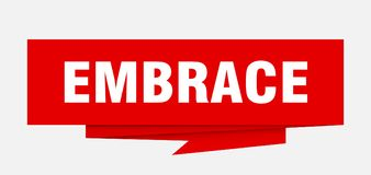 Embrace. Sign.  paper origami speech bubble.  tag.  banner stock illustration