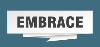 Embrace. Sign.  paper origami speech bubble.  tag.  banner vector illustration