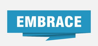 Embrace. Sign.  paper origami speech bubble.  tag.  banner royalty free illustration