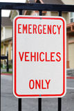 Emergency Vehicles Only Sign Stock Photos