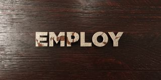Employ - grungy wooden headline on Maple  - 3D rendered royalty free stock image Stock Image