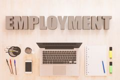 Employment. Text concept with notebook computer, smartphone, notebook and pens on wooden desktop. 3D render illustration Stock Images