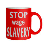 Employment rights, happy workers - stop wage slavery mug Royalty Free Stock Image