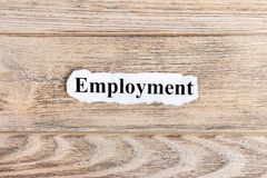EMPLOYMENT text on paper. Word EMPLOYMENT on torn paper. Concept Image.  Stock Image