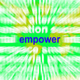 Empower Word Cloud Means Encourage Empowerment Royalty Free Stock Photography