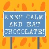 En écrivant l'apparence de note gardez le calme et mangez du chocolat La photo d'affaires présentant tout est meilleure quand vou illustration stock