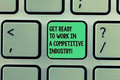En écrivant l'apparence de note soyez prêt pour travailler dans une industrie concurrentielle La présentation de photo d'affaires photos stock