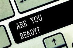 En écrivant l'apparence de note soyez vous Readyquestion Photo d'affaires présentant demandant si déjà préparé pour faire ou ente photos libres de droits