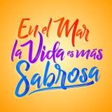 En el 3月la vida ES mas sabrosa -在海洋生活是更加鲜美的西班牙文本,传统拉丁词组 向量例证
