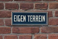 En holländsk holländare för tecken för ` för privat egenskap för `: Eigen Terrein arkivbild