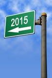 En la señal de tráfico 2015 Foto de archivo libre de regalías