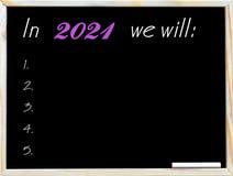 En 2021 nous allons le faire Photographie stock