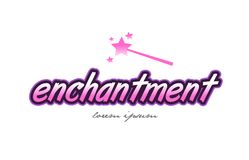 Enchantment word text logo icon design concept idea. Enchantment word text on a white background with magic wand Royalty Free Stock Images
