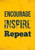encouragez inspirez répétition Conception de motivation approximative d'affiche avec la typographie illustration libre de droits