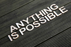 Encouraging words. That say anything is possible Royalty Free Stock Images