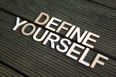 Encouraging words. That says to define yourself Stock Photo
