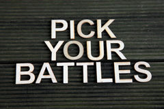 Encouraging words. That says to pick your battles Stock Photos