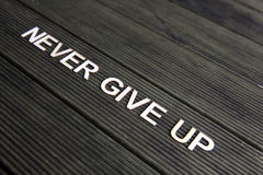 Encouraging words. To never give up royalty free stock photo
