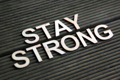 Encouraging words. To stay strong royalty free stock image