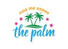 encuéntreme bajo plantilla del diseño del vector del saludo de la cita de la palma stock de ilustración