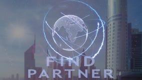 Encuentre el texto del socio con el holograma 3d de la tierra del planeta contra el contexto de la metrópoli moderna almacen de video