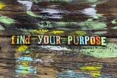 Encuentre que su pasión viva vivificante de la razón del propósito cree foto de archivo