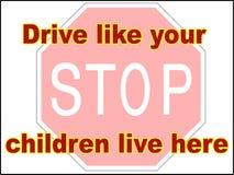 End-Antrieb wie Ihre Kinder leben hier die Datei mit 2 Vektoren, die Warnschilddruck-Wohnwagensiedlungsverlangsamung fährt lizenzfreie stockfotografie