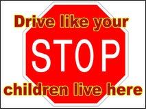 End-Antrieb wie Ihre Kinder leben hier die Datei mit 3 Vektoren, die Warnschilddruck-Wohnwagensiedlungsverlangsamung fährt lizenzfreie stockfotografie