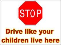 End-Antrieb wie Ihre Kinder leben hier 1 Vektordatei, die Warnschilddruck-Wohnwagensiedlungsverlangsamung fährt Lizenzfreies Stockbild
