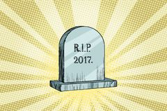 The end of 2017, gravestone with the inscription. New 2018 year and Christmas holidays. Pop art retro vector illustration royalty free illustration