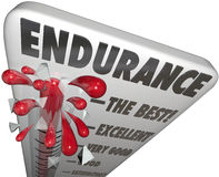 Endurance Measurement Highest Best Survival Skills Stamina Power. Endurance word on a thermometer or barometer measuring your level of stamina or power to Stock Image