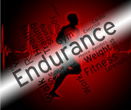 Endurance Word Represents Getting Fit And Athletic. Endurance Word Meaning Working Out And Athletic Royalty Free Stock Photo