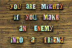 Enemy friend leadership working together. Typography letterpress friends friendship agreement teamwork acceptance agree relationship lead leader business royalty free stock photos