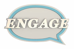 Engage Speech Bubble Communicate Interact. 3d Illustration Royalty Free Stock Photos