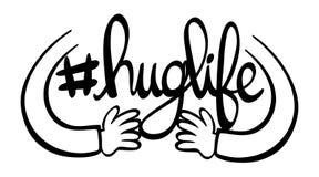 English phrase for hug life. Illustration Stock Photography