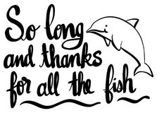 English phrase for so long and thanks for all fish. Illustration Stock Photo