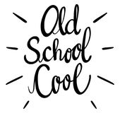 English phrase for old school cool. Illustration stock illustration