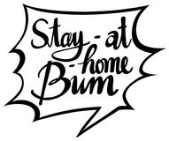 English phrase for stay at home bum. Illustration Stock Photo
