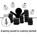 English proverb : A penny saved is a penny earned. Stock Image