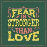 Fear is stronger than love - English saying - vintage style poster design vector illustration