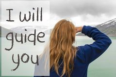 Woman In Norway, Text I Will Guide You royalty free stock photo