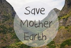 Valley And Mountain, Norway, Text Save Mother Earth. English Text Save Mother Earth. Valley With Mountains In Norway. Peaceful Landscape, Scenery With Grass stock photos