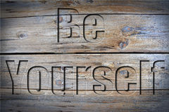Engraved be yourself Royalty Free Stock Photos