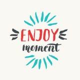 Enjouy moment. Modern hand drawn lettering phrase. vector illustration