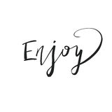 Enjoy card. Modern brush calligraphy. Royalty Free Stock Images