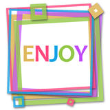 Enjoy Colorful Frame. Enjoy text written over colorful background Stock Image