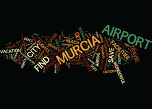 Enjoy Convenience At Murcia Airport Word Cloud Concept. Enjoy Convenience At Murcia Airport Text Background Word Cloud Concept Royalty Free Stock Image