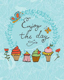Enjoy the day colorful card with hand drawn desserts Royalty Free Stock Images