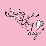 Enjoy this day colorful poster. Enjoy this day colorful typographical poster template Stock Images
